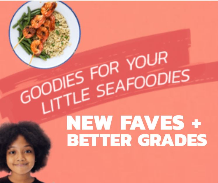 new faves and better grades from seafood for kids
