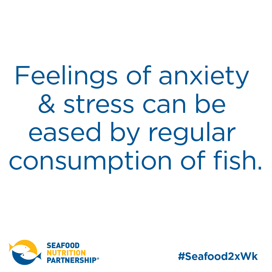 Feelings of anxiety and stress can be eased by regular consumption of fish.