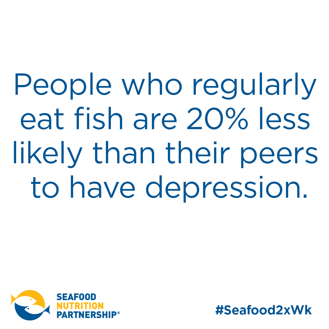 Anxiety and depression affect at least 6% of adults in the United States – or 1 in 17 - with twice as many women as men affected, and it occurs across all ages. People who regularly eat fish are 20% less likely than their peers to have depression.
