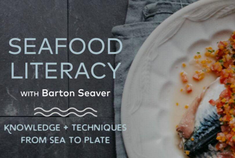Chef Barton Seaver & Leading Online Culinary School Rouxbe Team Up to Teach Competence and Confidence in Serving Sustainable Seafood