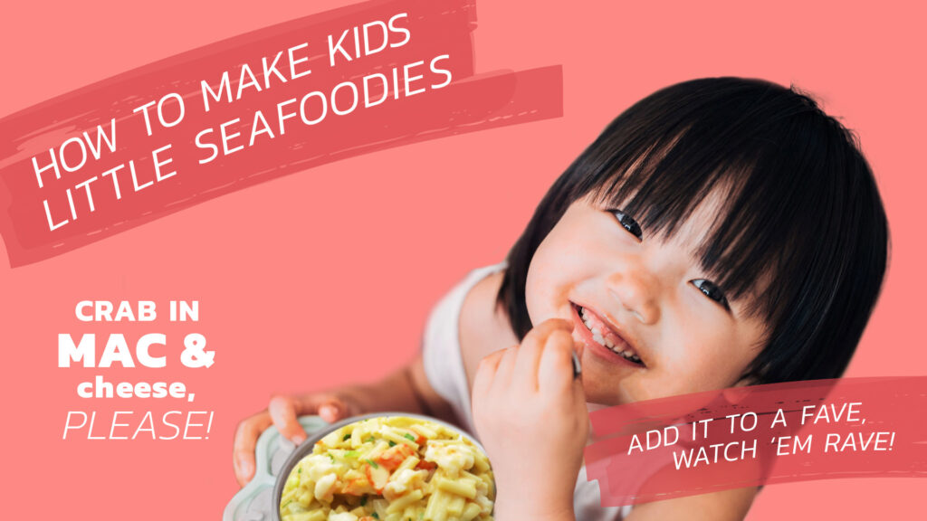 Getting kids to eat more seafood tip: add it to a fave