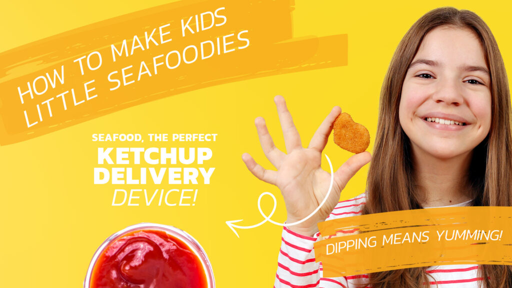 Getting Kids to Eat More Seafood tip: Dipping is Yumming