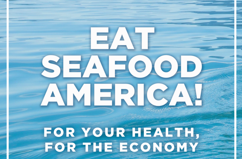 Eat Seafood America! to Support 2 Million Jobs and Boost Your Health During COVID-19 Crisis