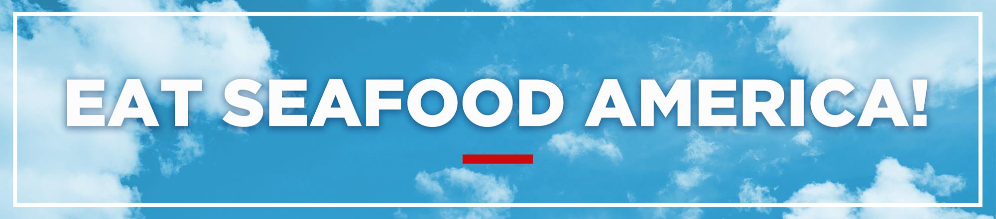 Eat Seafood America