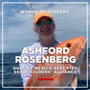 Ashford Rosenberg, Gulf of Mexico Reef Fish Shareholders' Alliance