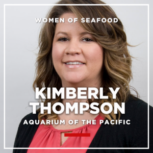 Kimberly Thompson, Aquarium of the Pacific