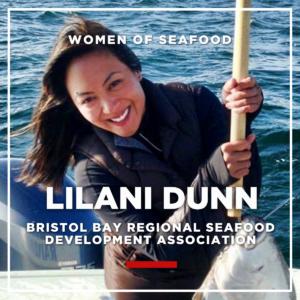 Lilani Dunn, BBRSDA (Bristol Bay Regional Seafood Development Association)