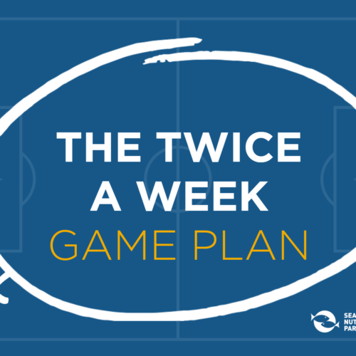 Seafood Twice a Week Game Plan
